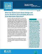 What Can States Learn About College and Career Readiness Accountability Measures from Alternative Education