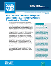 What Can States Learn About College and Career Readiness Accountability Measures From Alternative Education?