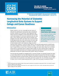 Harnessing the Potential of Statewide Longitudinal Systems to Support College and Career Readiness