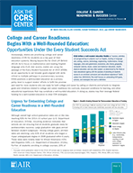 College and Career Readiness Begins With a Well-Rounded Education: Opportunities Under the Every Student Succeeds Act
