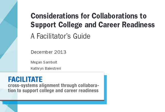 Considerations for Collaborations to Support College and Career Readiness: A Facilitator's Guide