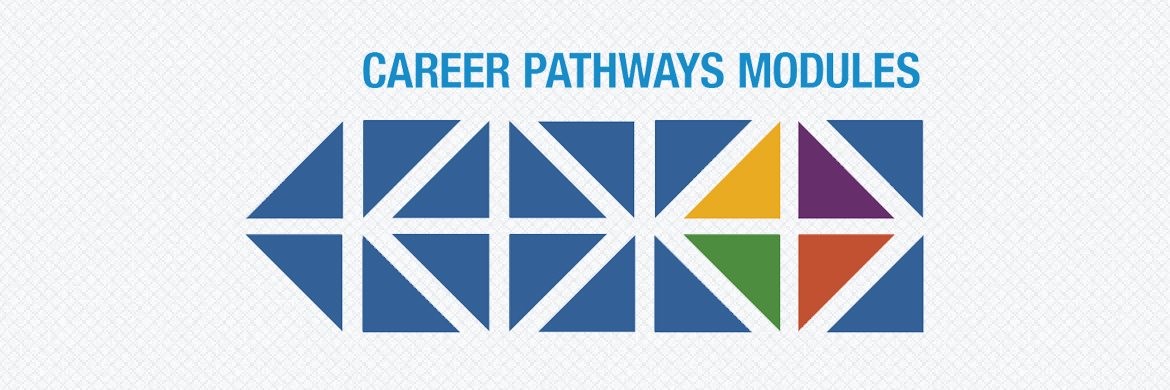 Career Pathways modules