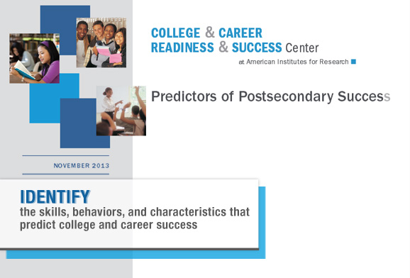 Predictors of Postsecondary Success